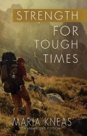 Strength for Tough Times - Expanded 2nd Edition