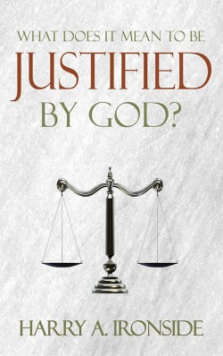 BOOKLET - What Does it Mean to Be Justified By God?
