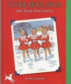Flicka, Ricka, Dicka and Thier New Skates