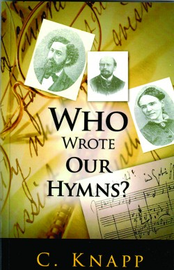 Who Wrote Our Hymns