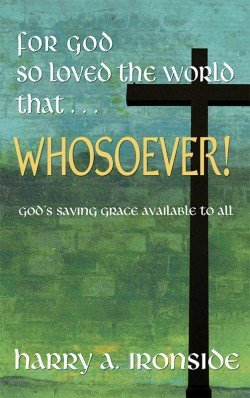 BOOKLET - For God So Loved the Word That . . . WHOSOEVER!