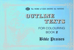 Bible Praises Coloring Book 2 - Outline Texts