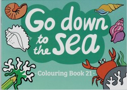 """""""Go Down to the Sea"""" - Coloring Book 21"""