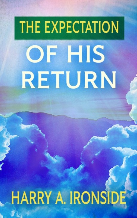 BOOKLET - The Expectation of His Return