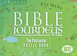 Bible Journeys: The Patriarchs