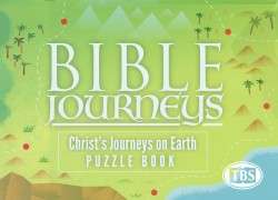 BIble Journeys: Christ's Journeys on Earth